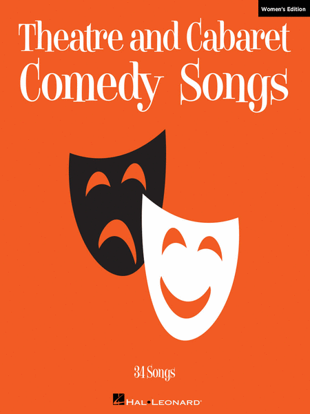 Theatre and Cabaret Comedy Songs - Women's Edition