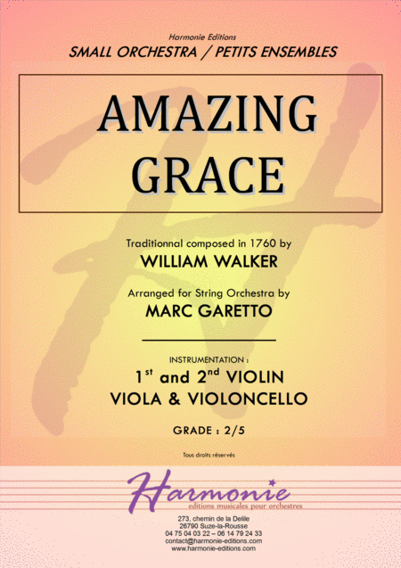 AMAZING GRACE - Traditionnal - for String Quartet or Beginner String Orchestra - Arranged by Marc Garetto