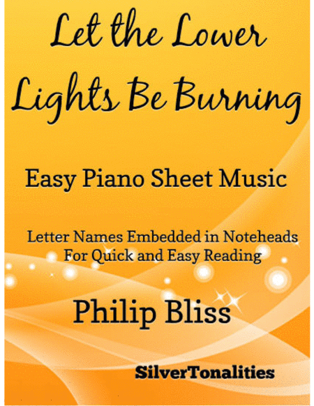 Let the Lower Lights Be Burning Easy Piano Sheet Music