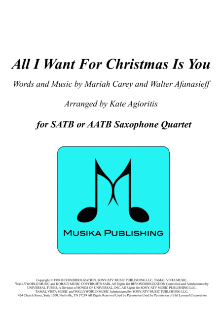 All I Want For Christmas Is You - for SATB or AATB Saxophone Quartet