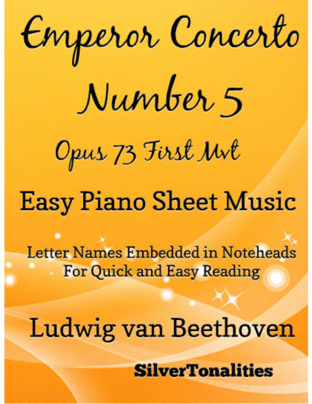 Emperor Concerto Number 5 Opus 73 First Movement Easy Piano Sheet Music