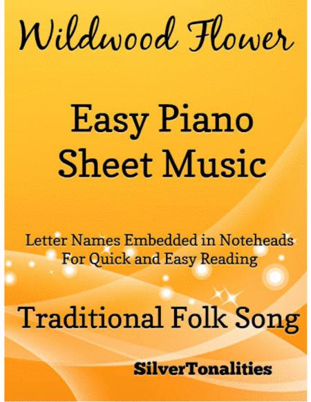 Wildwood Flower Easy Piano Sheet Music