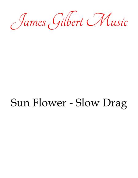 Sun Flower - Slow Drag