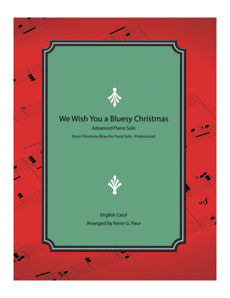 We Wish You a Bluesy Christmas - Advanced Piano Solo