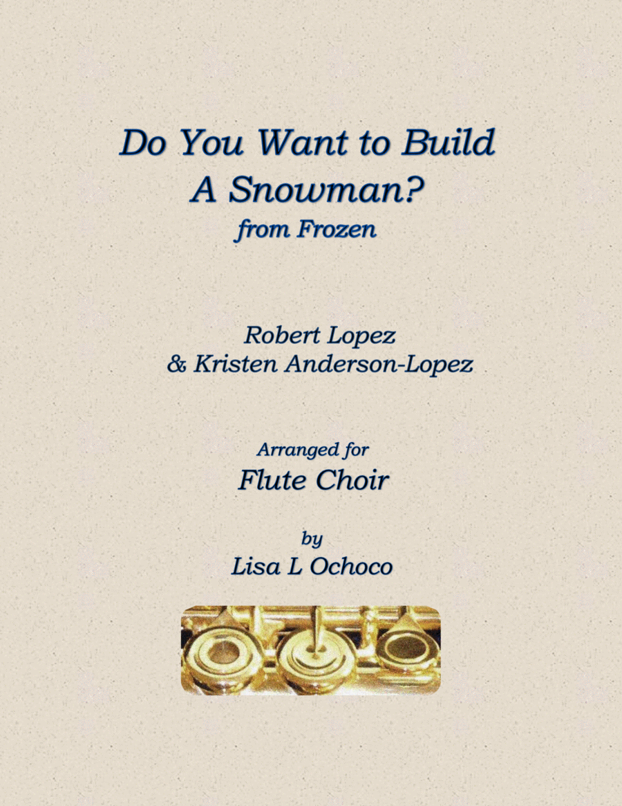 Do You Want To Build A Snowman? for Flute Choir