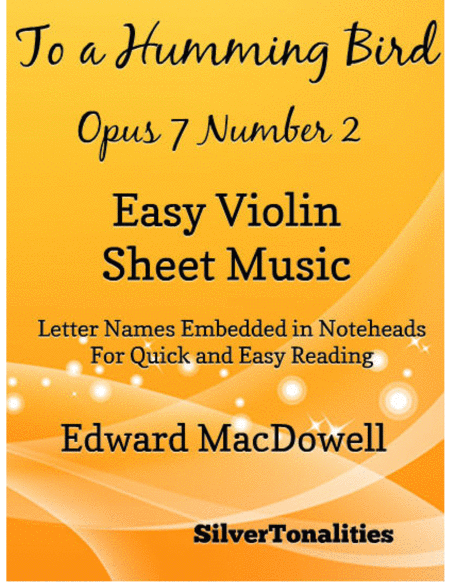 To a Humming Bird Opus 7 Number 2 Easy Violin Sheet Music