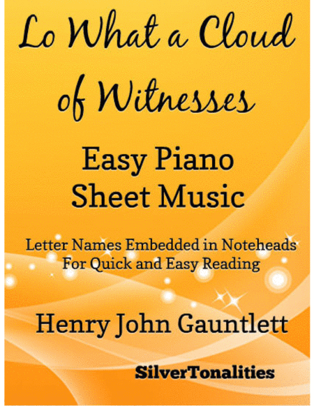 Lo What a Cloud of Witnesses Easy Piano Sheet Music