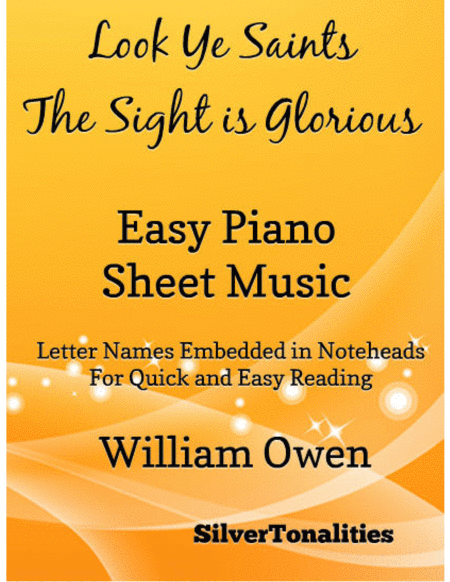 Look Ye Saints the Sight is Glorious Easy Piano Sheet Music
