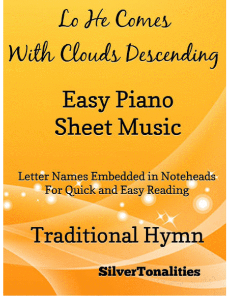 Lo He Comes With Clouds Descending Easy Piano Sheet Music