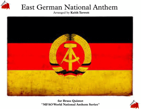East German National Anthem  ''Risen from Ruins'' -