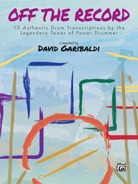 David Garibaldi -- Off the Record