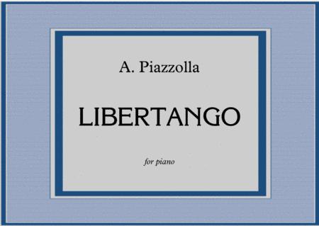 A. Piazzolla - LIBERTANGO for piano solo