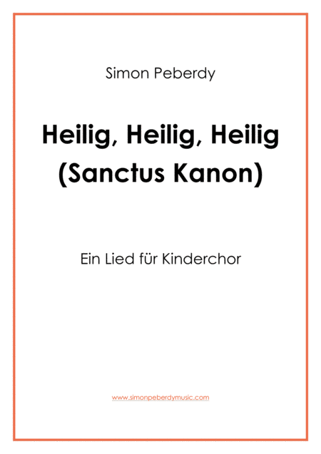 Sanctus: Heilig ist der Herr (Kanon für Kinderchor) for Children's Choir