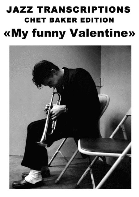 Großartig [JAZZ TRANSCRIPTIONS] Chet Baker   My Funny Valentine