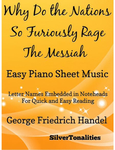 Why Do the Nations So Furiously Rage the Messiah Easy Piano Sheet Music