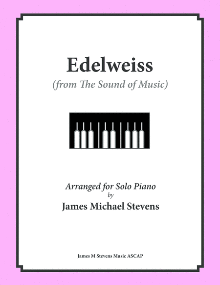Edelweiss (from The Sound of Music)