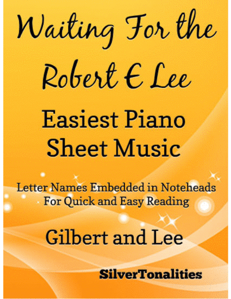 Waiting for the Robert E Lee Easiest Piano Sheet Music