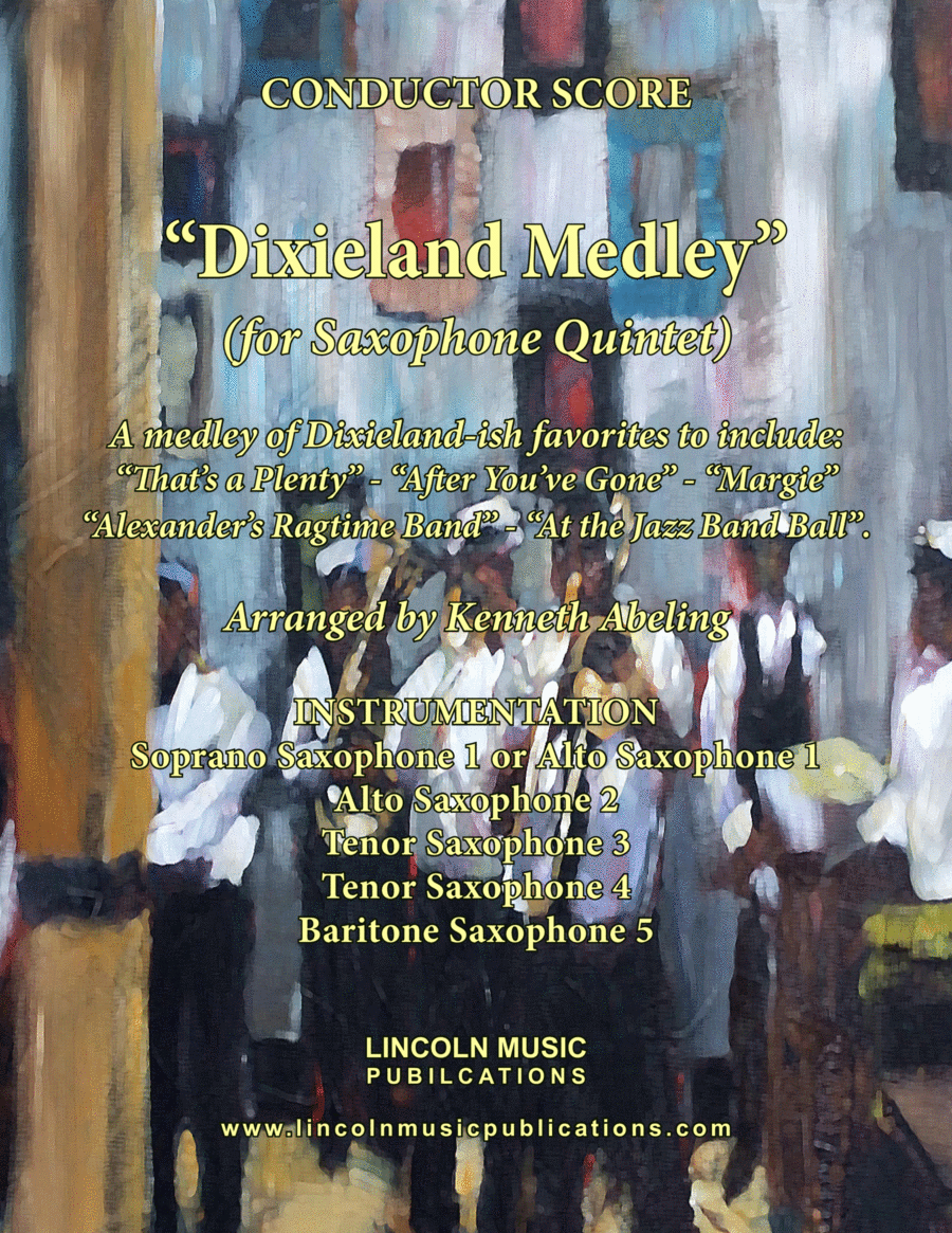 Dixieland Medley (for Saxophone Quintet SATTB or AATTB)