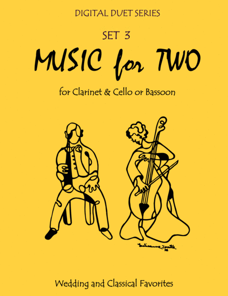 Music for Two Wedding & Classical Favorites for Clarinet & Cello or Bassoon - Set 3