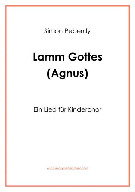 Agnus dei: Lamm Gottes, für Kinderchor (for children's choir)