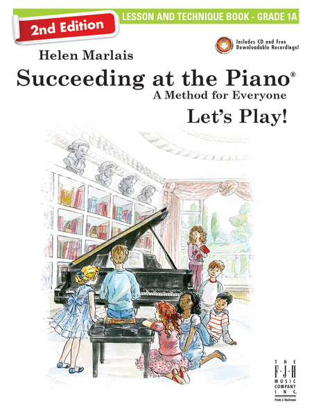 Succeeding at the Piano! Lesson and Technique Book - Grade 1A, with CD