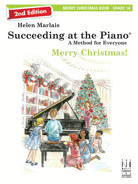 Succeeding at the Piano! Merry Christmas Book - Grade 1A, with CD