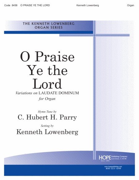 O Praise Ye the Lord (variations on Laudate Dominum)