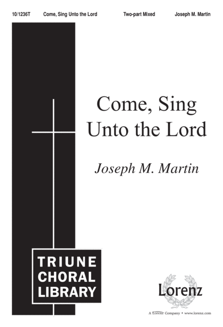 Come Sing Unto The Lord