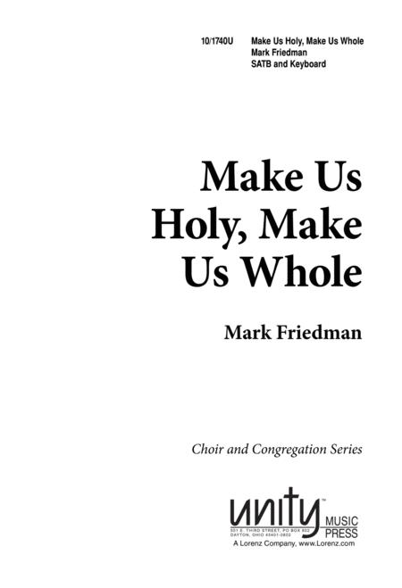Make Us Holy, Make Us Whole