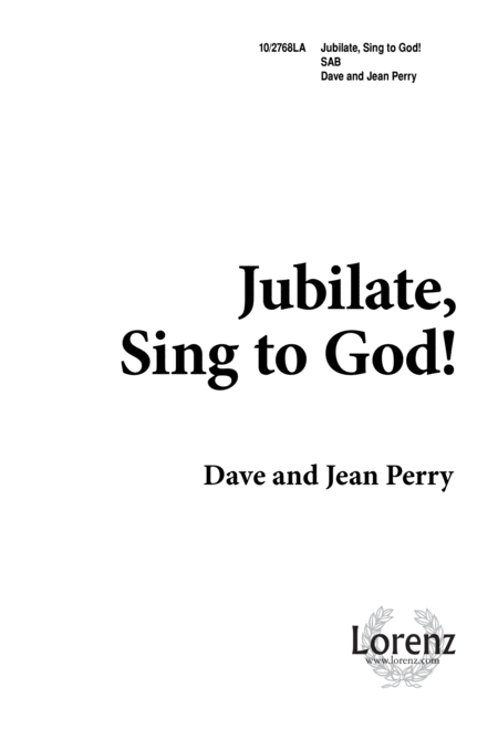 Jubilate, Sing to God