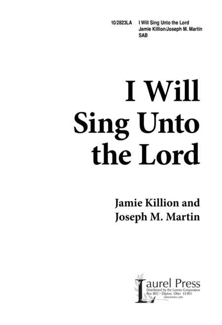I Will Sing unto the Lord - SAB