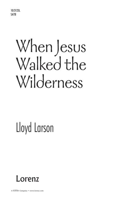 When Jesus Walked the Wilderness