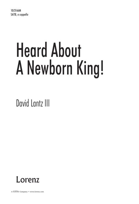Heard About a Newborn King!