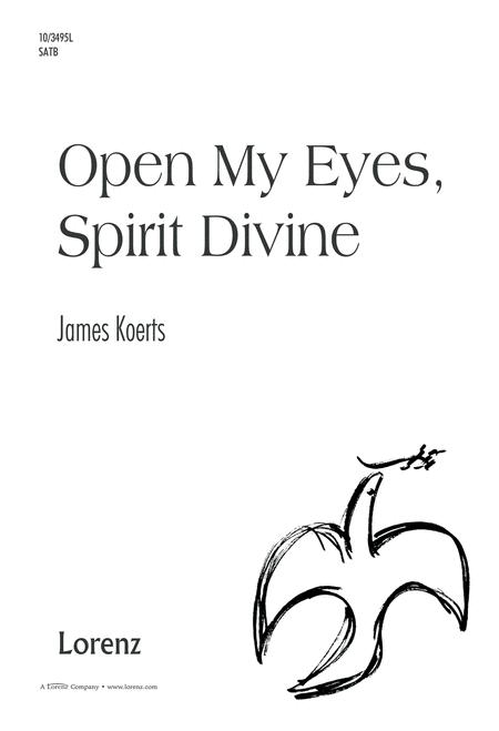 Open My Eyes, Spirit Divine