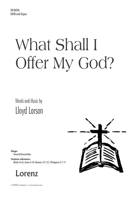What Shall I Offer My God?