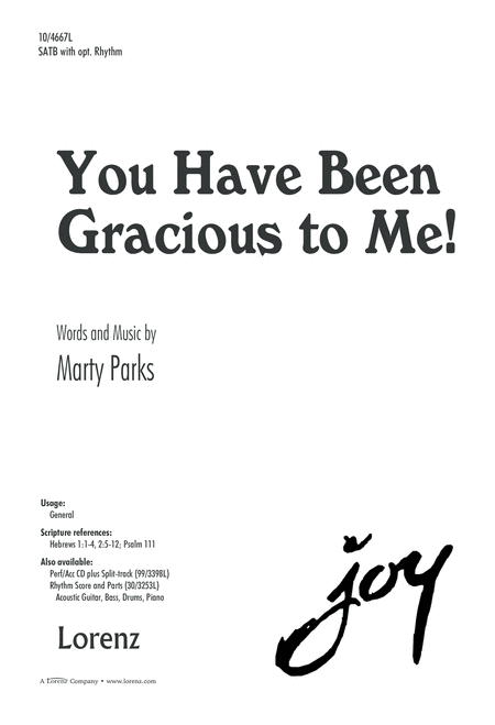 You Have Been Gracious to Me!