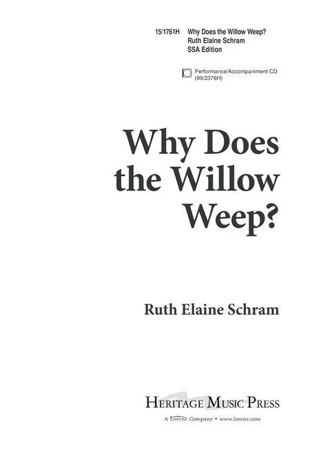 Why Does the Willow Weep?