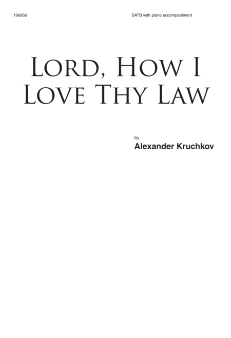 Lord, How I Love Thy Law