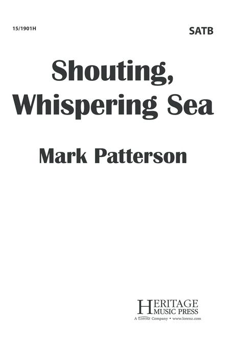 Shouting, Whispering Sea