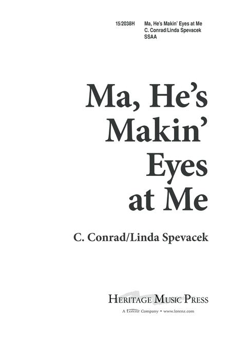 Ma, He's Makin' Eyes at Me
