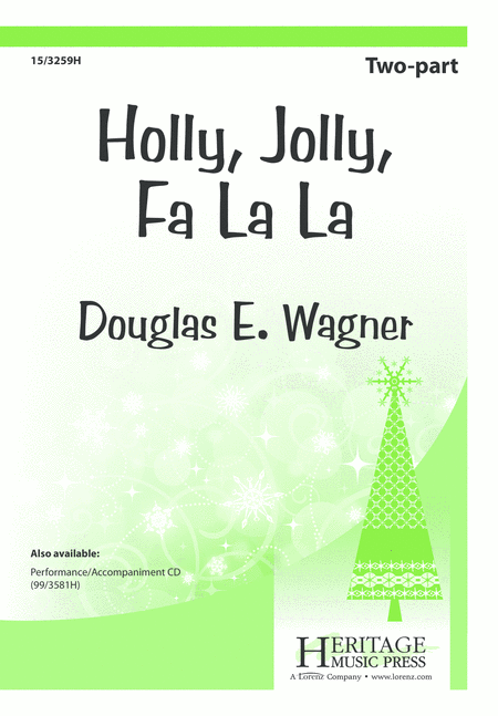 Holly, Jolly, Fa La La
