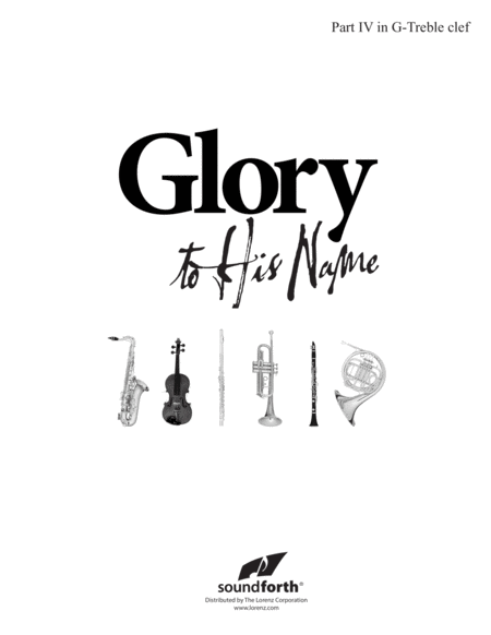 Glory to His Name - Part 4 in C