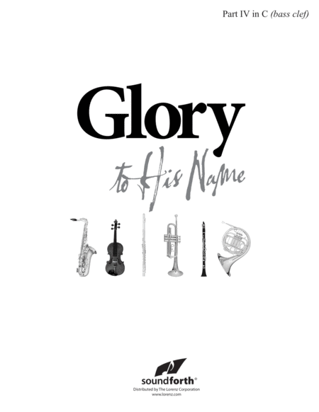 Glory to His Name - Part 4 in C Bass Clef