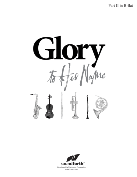 Glory to His Name - Part 2 in B-flat