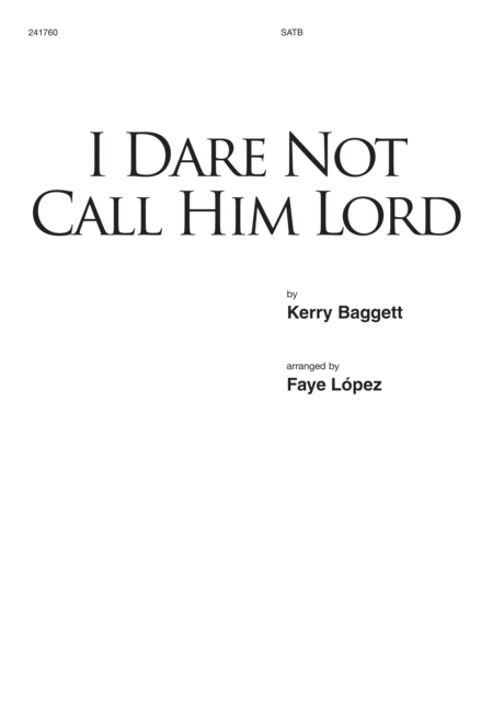 I Dare Not Call Him Lord