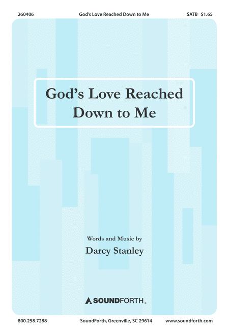 God's Love Reached Down to Me