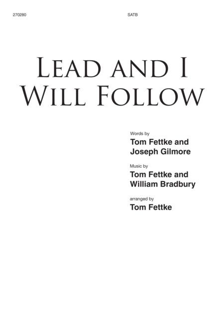 Lead and I Will Follow