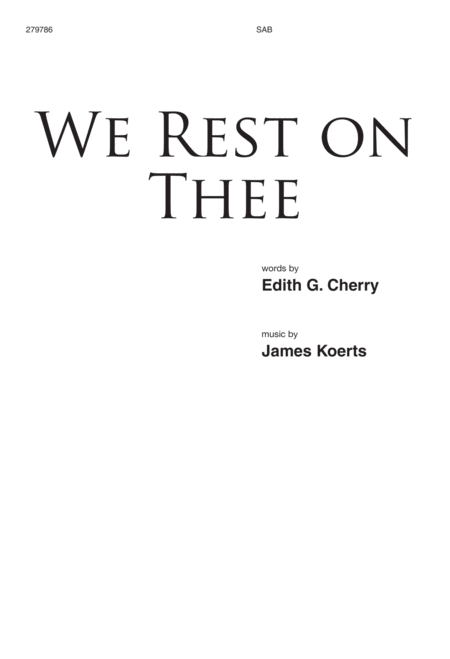 We Rest on Thee