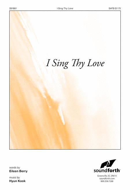I Sing Thy Love