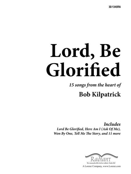 Lord Be Glorified